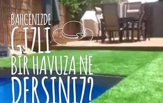 BAHÇENİZDE GİZLİ BİR HAVUZA NE DERSİNİZ SPR AMBAR bahçe mobilyaları havuz bahçe mobilyası gizli