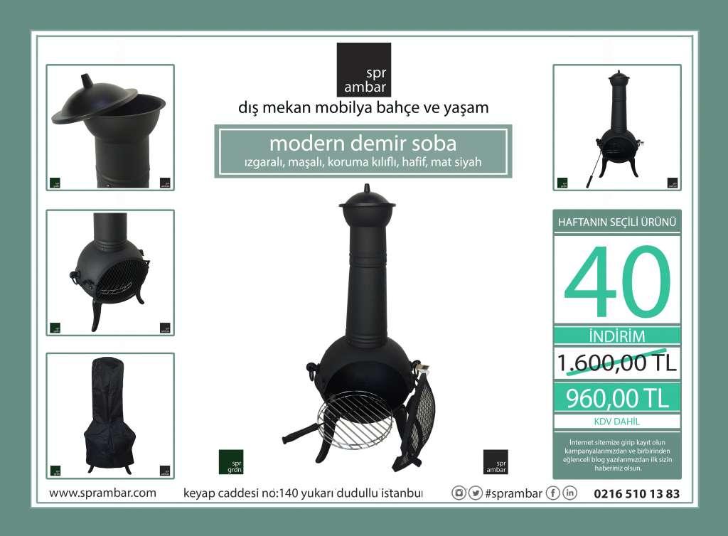 HAFTANIN ÜRÜNÜ spr ambar sprambar modern soba haftanın ürünü modern demir soba bahçe mobilyası bahçe mobilyaları mangal ızgara çubuk yağmurluk
